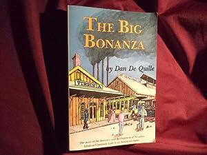 The Big Bonanza. An Authentic Account of: De Quille, Dan