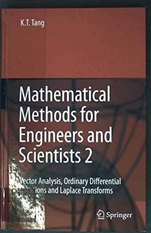 Mathematical Methods for Engineers and Scientists 2: Tang, Kwong-Tin: