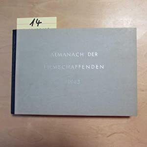 Almanach der Deutschen Filmschaffenden - Stand 1943 (Filmdarsteller und Filmdarstellerinnen: ...