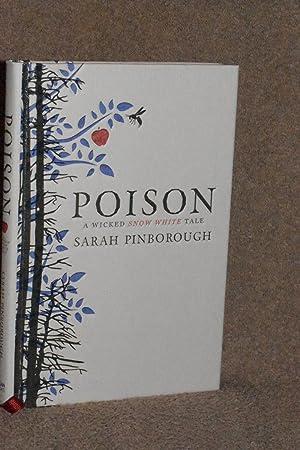Poison; A Wicked Snow White Tale: Sarah Pinborough