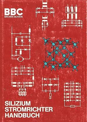 Bild des Verkäufers für Silizium Stromrichter Handbuch zum Verkauf von Alzheimer Bücherwald Projekt