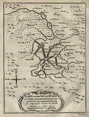 """Kst.- Karte, v. Bellin, """"Karte von dem See von Mexico und dessen umliegenden Gegenden zur Zeit ..."""