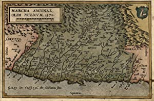 """Kst.- Karte, aus Ortelius, """"Marchia Anconae, olim Picenvm. 1572"""".: Ancona ( Territorio ):"""