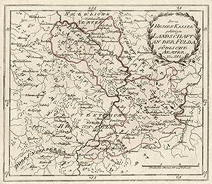 """Kupferstich- Karte, b. Reilly, """"Der zu Hessen Kassel gehörigen Landschaft an der Fulda südliche..."""