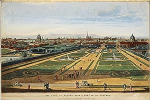"Gesamtansicht, vom Belvedere, ""The City of Vienna, with a part of its Suburbs."",.: Wien ( ..."