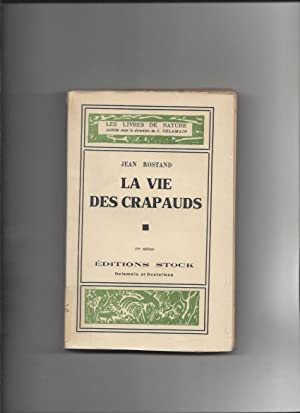 La vie des crapauds: Jean Rostand