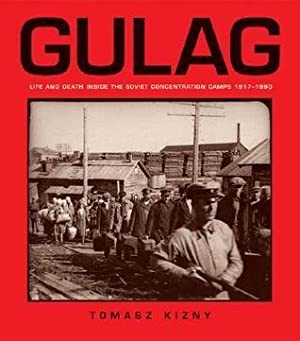Gulag (Life and Death inside the soviet: Kizny, Tmoasz