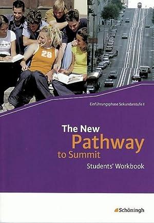 Bild des Verkäufers für The New Pathway: Students' Workbook : Lese- und Arbeitsbuch Englisch zur Einführung in die gymnasiale Oberstufe. / Students' Workbook zum Verkauf von AHA-BUCH