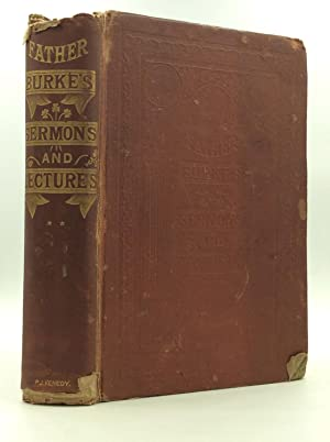 LECTURES AND SERMONS: To Which is Added Ireland's Case Stated, in Reply to Mr. Froude