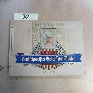 Deutschmeister Goldfilm-Bilder, Album 2: Sulima: