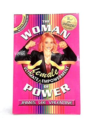 The Woman of Power: James Lee Valentine