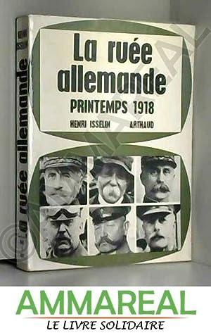 La ruee allemande printemps 1918: ISSELIN HENRI