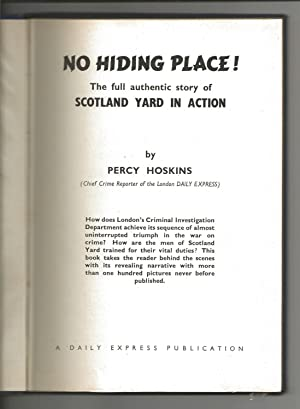 No Hiding Place! The Full Authentic story of Scotland Yard in Action: Percy Hoskins