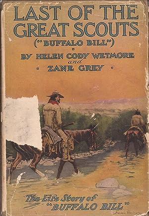 Last of the Great Scouts (Buffalo Bill): Wetmore, Helen Cody