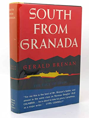 SOUTH FROM GRANADA: Gerald Brenan