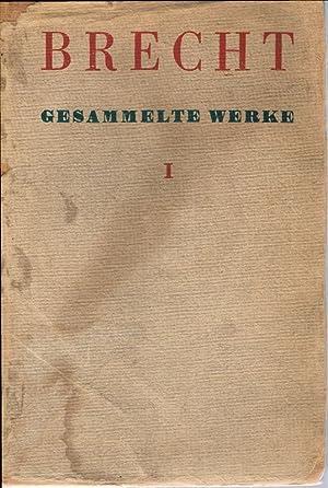 Gesammelte Werke. Band I.: Brecht, Bertolt