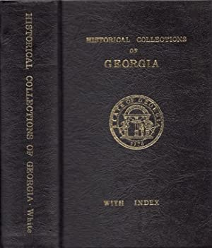 Historical Collections of Georgia: White, Rev. George