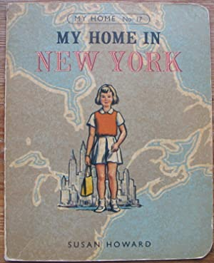 My Home in New York - Number 17 in the My Home Series - Rare first edition