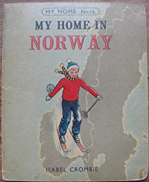 My Home in Norway - Number 16 in the My Home Series