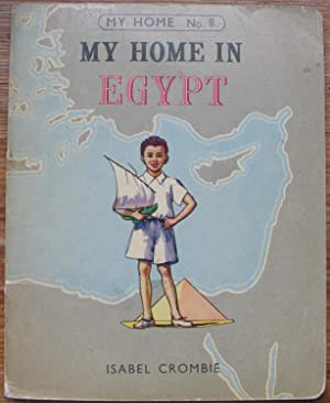 My Home in Egypt - Number 8 in the My Home Series