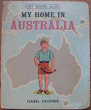 My Home in Australia - Number 10 in the My Home Series