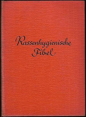 Rassenhygienische Fibel. Der deutschen Jugend zuliebe geschrieben.: JÖRNS, Emil / SCHWAB, Julius: