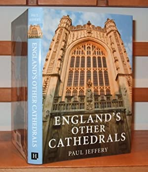 England's Other Cathedrals: Jeffery Paul