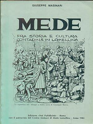 Immagine del venditore per Mede fra storia e cultura contadina in Lomellina venduto da Librodifaccia
