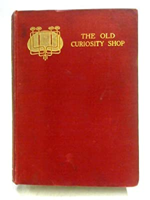 The Old Curiosity Shop: Charles Dickens
