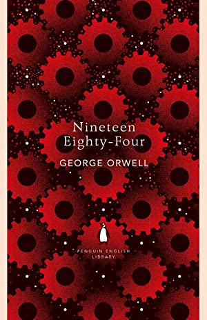 Nineteen Eighty-four (Paperback): George Orwell