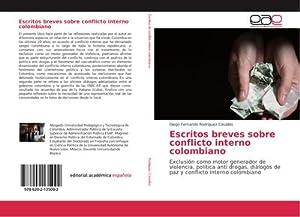 Escritos breves sobre conflicto interno colombiano: Diego Fernando Rodriguez Casallas