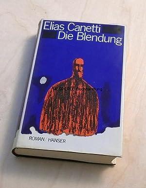 Die Blendung: Canetti, Elias.