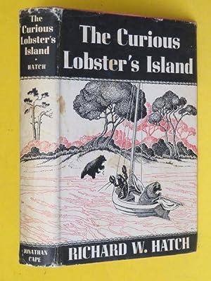 The Curious Lobster's Island: Richard W Hatch: