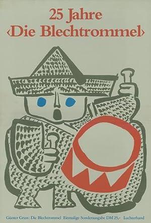 25 Jahre 'Die Blechtrommel' (Plakat).: Grass, Günter.
