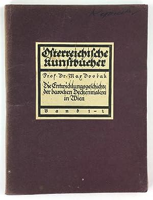 Zur Entwicklungsgeschichte der barocken Deckenmalerei in Wien.: Dvorak, Max :