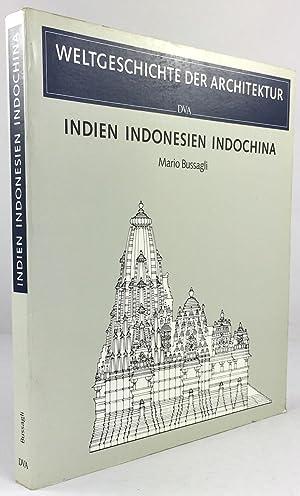 Indien. Indonesien. Indochina. Mit einem Beitrag von: Bussagli, Mario :