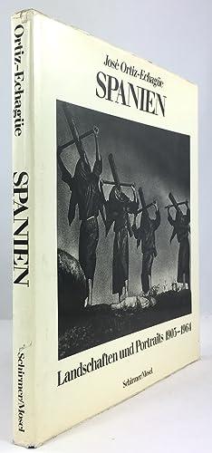 Spanien. Landschaften und Portraits 1903 - 1964.: Ortiz-Echagüe, Josè :