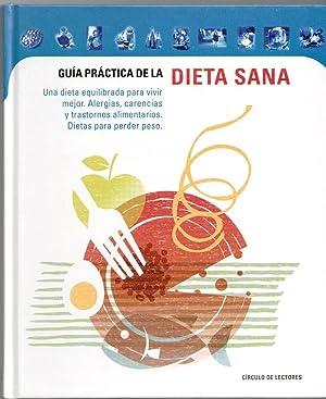 GUIA PRACTICA DE LA DIETA SANA UNA: Varios autores