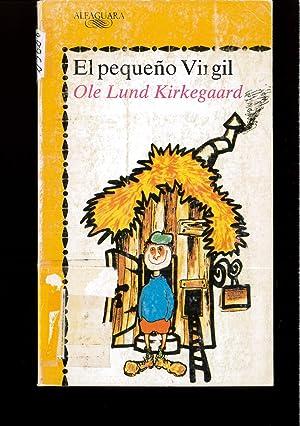 Pequeño virgil, el (Alfaguara Juvenil): Ole Lund Kirkegaard