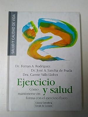 Ejercicio y salud: Dr. Ferran A.