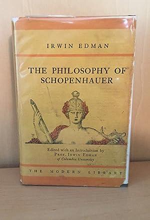 The Philosophy Of Schopenhauer: Edman, Irwin