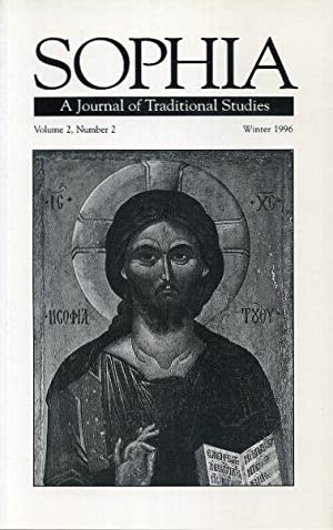 SOPHIA: A JOURNAL OF TRADITIONAL STUDIES, VOL: Foundation for Traditional