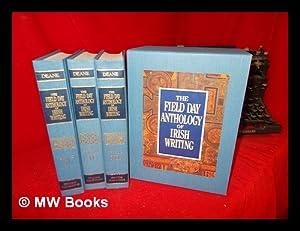The Field Day anthology of Irish writing: Deane, Seamus (1940-).