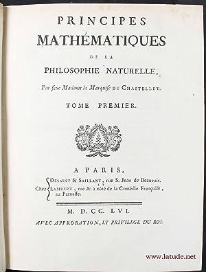 Principes mathématiques de la philosophie naturelle: CHATELET, Emilie, marquise