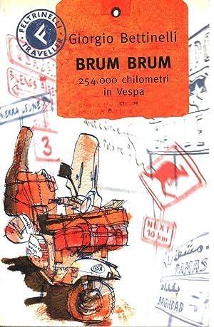 Immagine del venditore per Brum brum. 254.000 chilometri in Vespa venduto da Di Mano in Mano Soc. Coop