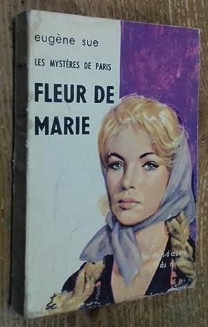 Les Mystères de Paris: Fleur de Marie: Sue Eugène