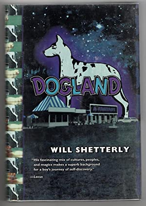 Dogland by Will Shetterly (First Edition) Signed