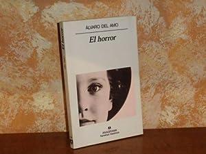 EL HORROR: Amo, Álvaro del