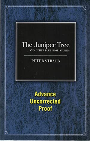 The Juniper Tree and Other Blue Rose: Peter Straub