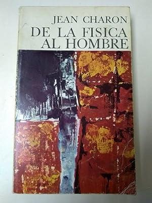 De la fisica al hombre: Jean Charon
